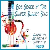 Live in Sweden 1980 Part 2 (Live) by Bob Seger