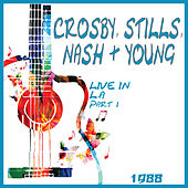 Live in L.A 1982 Part One (Live) de Crosby, Stills, Nash and Young
