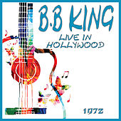 Live in Hollywood 1972 (Live) de B.B. King