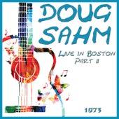 Live in Boston 1973 Part 2 (Live) von Doug Sahm