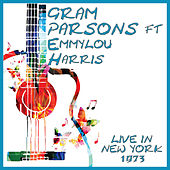 Live in New York 1973 (Live) by Gram Parsons