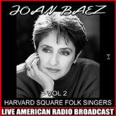 Harvard Square Folk Singers, Vol. 2 de Joan Baez