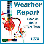Live in Ohio 1972 Part Two (Live) de Weather Report