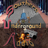 Southern Underground Radio by Various Artists