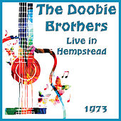Live in Hempstead 1973 (Live) de The Doobie Brothers