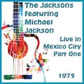 Live in Mexico City 1975 Part One (Live) de The Jacksons