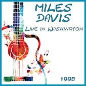 Live in Washington 1990 (Live) by Miles Davis