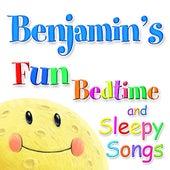 Fun Bedtime and Sleepy Songs For Benjamin by Various Artists