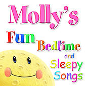 Fun Bedtime and Sleepy Songs For Molly by Various Artists