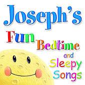 Fun Bedtime and Sleepy Songs For Joseph by Various Artists