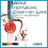Live at the Berkeley Theatre 1994 (Live) von Hole