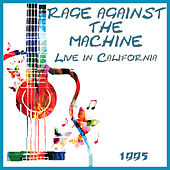Live in California 1995 (Live) von Rage Against The Machine