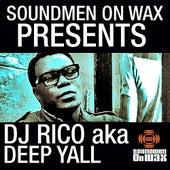 Soundmen On Wax Presents DJ Rico by DJ Rico