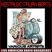 Nostalgic Italian Beats von Various Artists