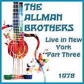 Live in New York 1978 Part Three (Live) by The Allman Brothers Band