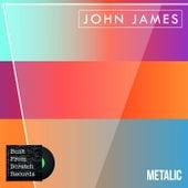 Metalic de John James