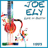 Live in Austin 1993 (Live) von Joe Ely