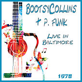 Live in Baltimore 1978 (Live) de Bootsy Collins