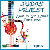 Live in St Louis Part One 1986 (Live) by Judas Priest