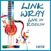 Live in Roslyn 1979 (Live) by Link Wray