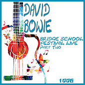 Bridge School Festival Live 1996 Part 2 (Live) di David Bowie