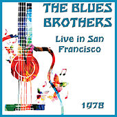 Live in San Francisco 1978 (Live) by Blues Brothers