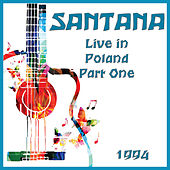 Live in Poland 1994 Part One (Live) de Santana