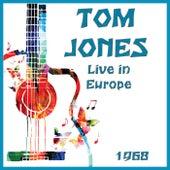 Live in Europe 1968 (Live) de Tom Jones