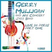 Live in Europe 1960 Part One (Live) von Gerry Mulligan and Concert Jazz Band