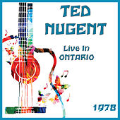 Live in Ontario 1978 (Live) fra Ted Nugent