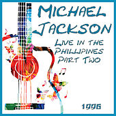 Live in the Phillipines 1996 Part Two (Live) de Michael Jackson
