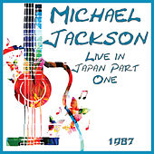 Live in Japan 1987 Part One (Live) de Michael Jackson