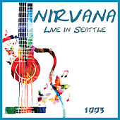 Live in Seattle 1993 (Live) de Nirvana