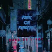 Panic or Pandemic von The Morning Light
