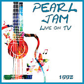 Live on TV 1992 (Live) de Pearl Jam
