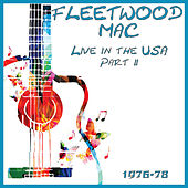 Live in the USA 1976-78 Part 2 (Live) by Fleetwood Mac