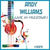 Live in Missouri 1995 (Live) de Andy Williams