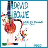 Live in Chile 1990 Part One (Live) von David Bowie