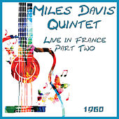 Live in France 1960 Part Two (Live) by Miles Davis