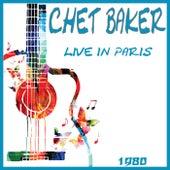 Live in Paris 1980 (Live) by Chet Baker