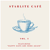 Starlite Cafe - Featuring