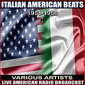 Italian American Beats 1951-1956 de Various Artists