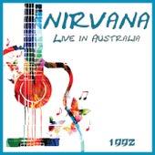 Live in Australia 1992 (Live) von Nirvana