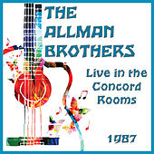 Live in the Concord Rooms 1987 (Live) by The Allman Brothers Band