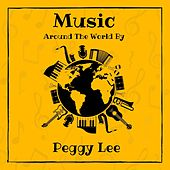 Music Around the World by Peggy Lee de Peggy Lee