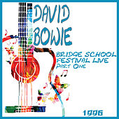 Bridge School Festival Live 1996 Part 1 (Live) by David Bowie