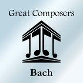 Great Composers: Bach de Johann Sebastian Bach