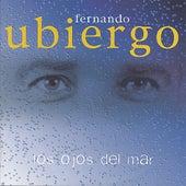 Los Ojos Del Mar by Fernando Ubiergo