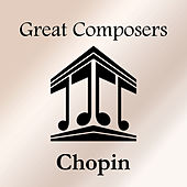 Great Composers: Chopin de Frédéric Chopin