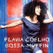Bossa Muffin de Flavia Coelho